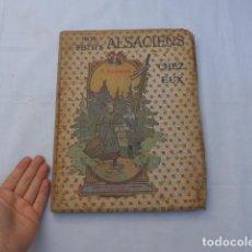 Libros antiguos: * ANTIGUO LIBRO NOS PETITS ALSACIENS, FRANCES, FRANCIA. ALSACIA, ORIGINAL. ZX. Lote 222175020