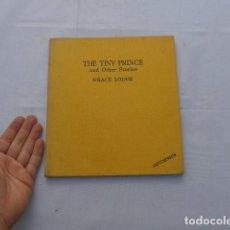 Libros antiguos: * ANTIGUO LIBRO CUENTO INGLES, THE TINY PRINCE. ORIGINAL. ZX. Lote 222175637