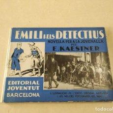 Livres anciens: EMILI I ELS DETECTIUS - NOVEL·LA PER A LA JOVENALLA PER E. KAESTNER. Lote 222364200