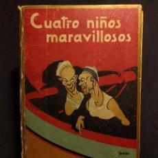 Libros antiguos: CUATRO NIÑOS MARAVILLOSOS. ANTONIO GUARDIOLA. FORTUNATO JULIÁN. BURGOS. HIJOS SANTIAGO RGEZ. [1930 H. Lote 222448436