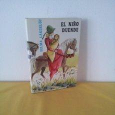 Libros antiguos: SELMA LAGERLOF - EL NIÑO DUENDE Y OTROS CUENTOS - EDITORIAL LABOR 1970. Lote 222455228