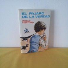 Libros antiguos: FRENEN CABALLERO - EL PÁJARO DE LA VERDAD Y OTROS CUENTOS - EDITORIAL LABOR 1970. Lote 222455381