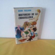Libros antiguos: HANS FALLADA - HISTORIAS DE LA CHIQUILLERÍA - EDITORIAL LABOR 1970. Lote 222455556