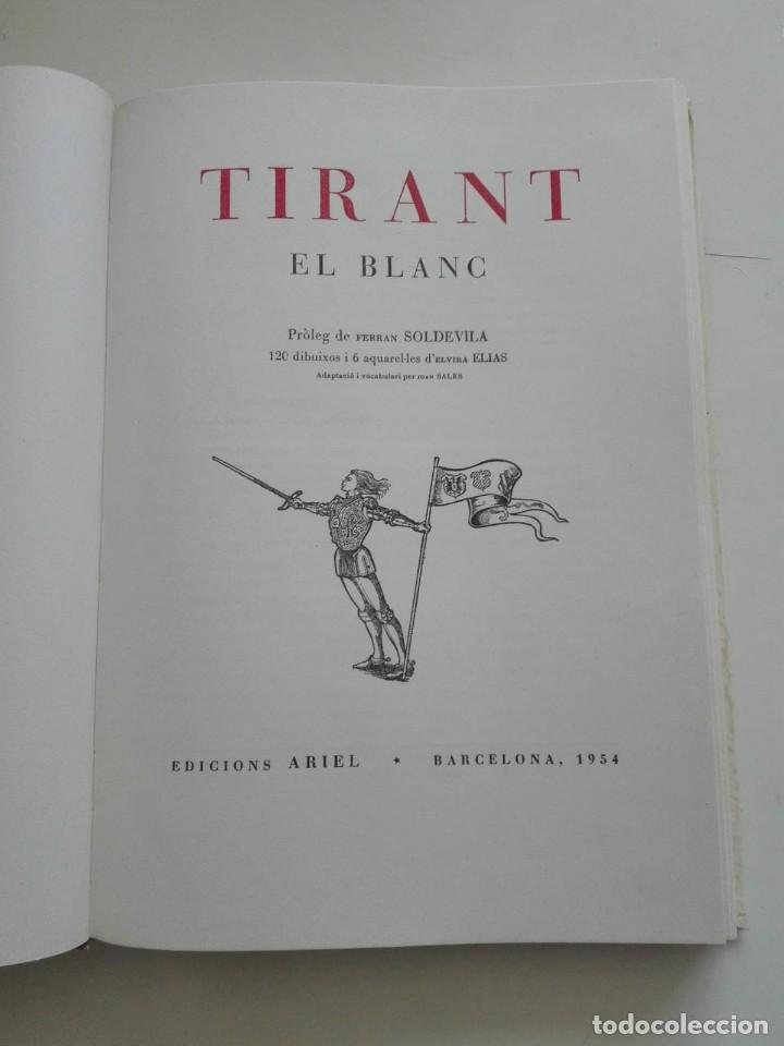 Libros antiguos: LIBRO TIRANT EL BLANC - DIBUIXOS I AQUAREL-LES ELVIRA ELIAS - BARCELONA 1954 - EDICIONS ARIEL - Foto 2 - 222678592