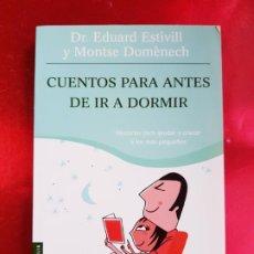 Libros antiguos: LIBRO-CUENTOS PARA ANTES DE IR A DORMIR-EDUARD STIVILL-BOOKET-2006-VER FOTOS. Lote 219328987