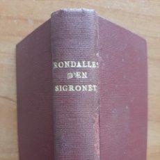 Libri antichi: 1930 ? RONDALLES D´EN SIGRONET - 30 EJEMPLARES. Lote 224118740