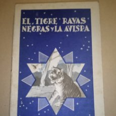 """Libros antiguos: CALLEJA COLECCIÓN COLORÍN """"EL TIGRE RAYAS NEGRAS Y LA AVISPA"""" 1935. Lote 224666016"""