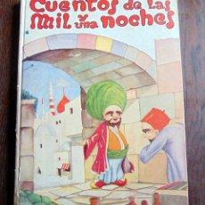 """Libros antiguos: CUENTOS DE LAS MIL Y UNA NOCHES-EDITORIAL """"HYMSA""""- COLECCIÓN CASCABEL. 1959.. Lote 224831000"""