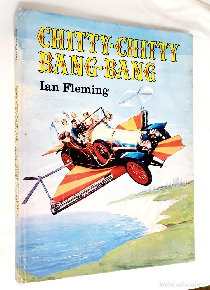 CHITTY CHITTY BANG BANG *** IAN FLEMING (Libros Antiguos, Raros y Curiosos - Literatura Infantil y Juvenil - Cuentos)