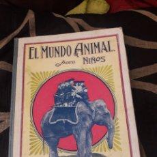 Libros antiguos: EL MUNDO ANIMAL PARA NIÑOS, RAMÓN SOPENA 1930. Lote 226278590