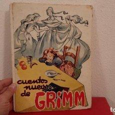 Libros antiguos: ANTIGUO 1953 LIBRO TOMO CUENTO CUENTOS NUEVOS DE GRIMM EDICIONES HYMSA COLECCION CHIQUITIN. Lote 226389195