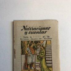 Libros antiguos: COLECCIÓN NARRACIONES Y CUENTOS SERIE A NÚMERO 10. Lote 226481725