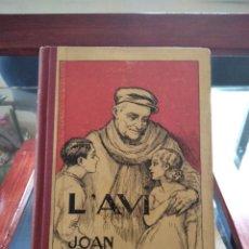 Livros antigos: L'AVI-LLIBRE DE ESCOLA I DE LA LLAR-JOAN COMARERA-IL-USTRACIONS UTRILLO-1935-CARTONE MUY BUEN ESTADO. Lote 226996175