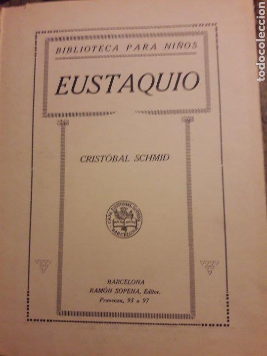 Libros antiguos: EUSTAQUIO, Editorial Ramón Sopena - Foto 3 - 227348475