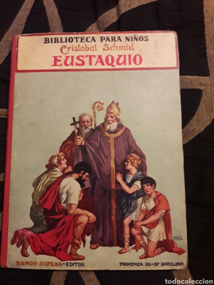 EUSTAQUIO, EDITORIAL RAMÓN SOPENA (Libros Antiguos, Raros y Curiosos - Literatura Infantil y Juvenil - Cuentos)