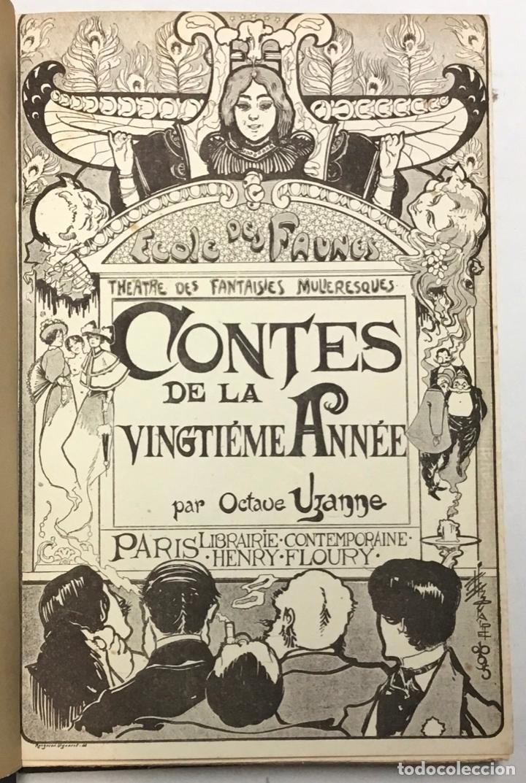 CONTES DE LA VINGTIÈME ANNÉE. BRIC À BRAC DE L'AMOUR. CALENDRIER DE VÉNUS.... - UZANNE. (Libros Antiguos, Raros y Curiosos - Literatura Infantil y Juvenil - Cuentos)