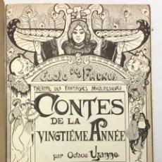 Libros antiguos: CONTES DE LA VINGTIÈME ANNÉE. BRIC À BRAC DE L'AMOUR. CALENDRIER DE VÉNUS.... - UZANNE.. Lote 123254928