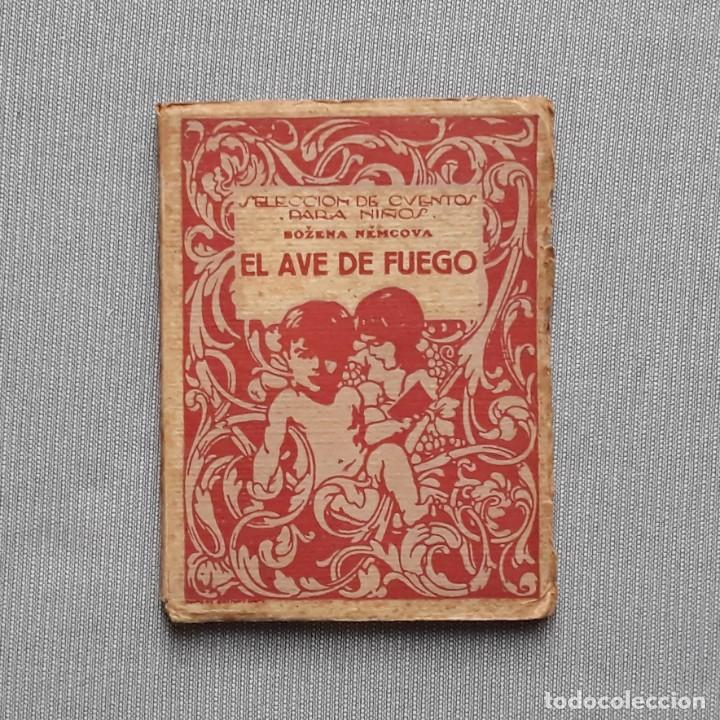 EL AVE DE FUEGO Y LA SIRENA - BOZENA BEMCOVA (Libros Antiguos, Raros y Curiosos - Literatura Infantil y Juvenil - Cuentos)