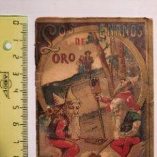 Libros antiguos: LOS ENANOS DE ORO / SERIE VII TOMO 140 COLECCION SATURNINO CALLEJA. Lote 228309045