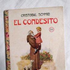 Libros antiguos: EL CONDESITO CRISTOBAL SCHMID BIBLIOTECA SELECTA RAMÓN SOPENA 1934 1ERA EDICIÓN. Lote 228389880