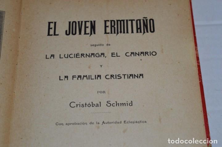 Libros antiguos: Originales / 3 Libros variados / Principios de 1900 / Autor CRISTÓBAL SCHMID - ¡Mira fotos/detalles! - Foto 15 - 230187115