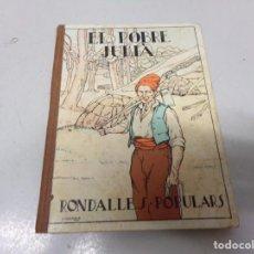 Libros antiguos: EL POBRE JULIA - RONDALLES POPULARS - 1932 EDITORIAL POLIGLOTA. Lote 230517565