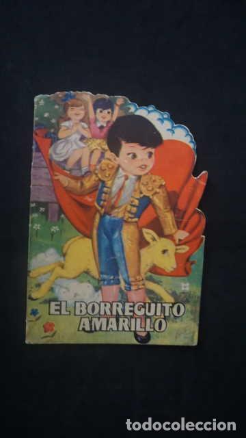 EL BORREGUITO AMARILLO, CUENTOS TORAY AÑO 1960, EDICIONES TORAY, CUENTO TROQUELADO (Libros Antiguos, Raros y Curiosos - Literatura Infantil y Juvenil - Cuentos)