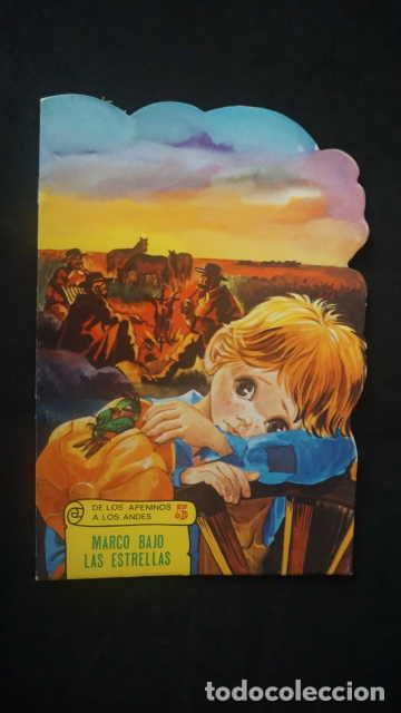 MARCO BAJO LAS ESTRELLAS, DE LOS APENINOS A LOS ANDES, EDICIONES TORAY AÑO 1977, CUENTO TROQUELADO (Libros Antiguos, Raros y Curiosos - Literatura Infantil y Juvenil - Cuentos)