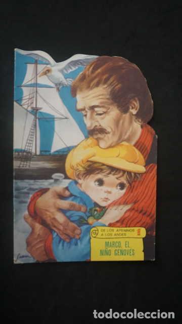 MARCO EL NIÑO GENOVES, DE LOS APENINOS A LOS ANDES, EDICIONES TORAY AÑO 1977, CUENTO TROQUELADO (Libros Antiguos, Raros y Curiosos - Literatura Infantil y Juvenil - Cuentos)