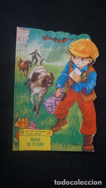 MARCO EN PELIGRO, DE LOS APENINOS A LOS ANDES, EDICIONES TORAY AÑO 1977, CUENTO TROQUELADO (Libros Antiguos, Raros y Curiosos - Literatura Infantil y Juvenil - Cuentos)