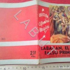 Libri antichi: COLECCION ALFOMBRA MAGICA 30 LABAKAN EL FALSO PRINCIPE MOLINO U27. Lote 232647610