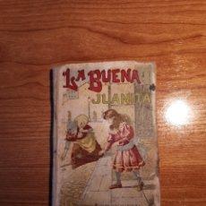 Libri antichi: LA BUENA JUANITA. P. FORNARI. EDITORIAL CALLEJA SIN FECHA.. Lote 232680515
