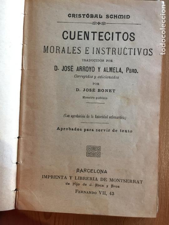 Libros antiguos: Antiguo libro cuentecitos morales e instructivos por Cristóbal Schmid por J. Arroyo y Almela año1905 - Foto 4 - 233044280