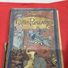 Libros antiguos: LIBRO FRANCÉS CONTES POPULAIRES. ILLUSTRATIONS DE A ROBIDA. AÑOS 1890. Lote 233080410