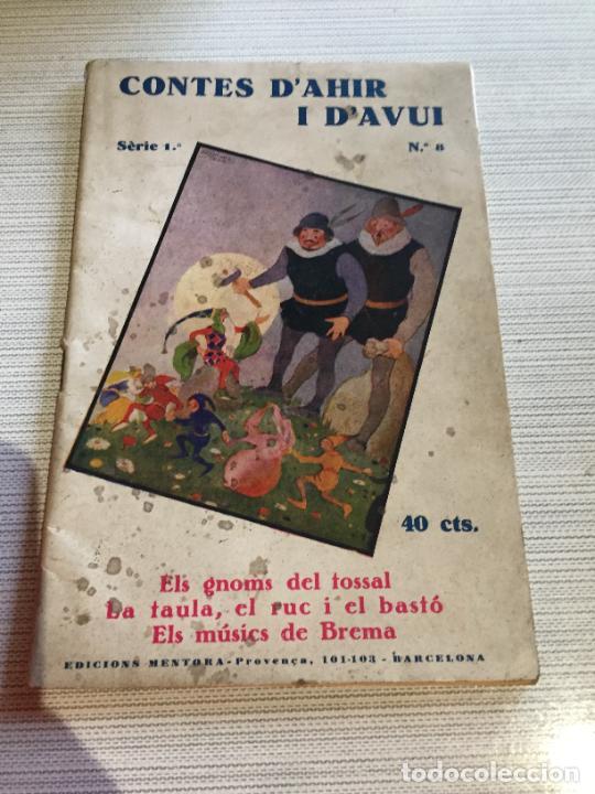 ANTIGUO LIBRO INFANTIL CONTES D'AHIR I D'AVUI NUMERO 8 AÑOS 30-40 (Libros Antiguos, Raros y Curiosos - Literatura Infantil y Juvenil - Cuentos)