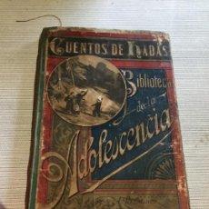Livros antigos: ANTIGUOS LIBRO INFANTIL CUENTOS DE HADAS BIBLIOTECA DE LA ADOLESCENCIA POR CARLOS PERRAULT AÑO 1882. Lote 233333870