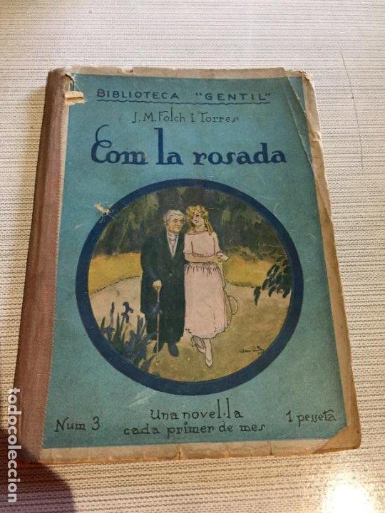 ANTIGUO LIBRO CUENTO COMLA ROSADA BIBLIOTECA GENTIL POR J.M. FOLCHI TORRES AÑO 1924 (Libros Antiguos, Raros y Curiosos - Literatura Infantil y Juvenil - Cuentos)