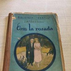 Libros antiguos: ANTIGUO LIBRO CUENTO COMLA ROSADA BIBLIOTECA GENTIL POR J.M. FOLCHI TORRES AÑO 1924. Lote 233435610