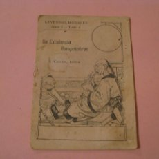 Libros antiguos: SU EXCELENCIA ROMPESOBRES. SERIE 1. TOMO 2. ED. SATURNINO CALLEJA.. Lote 233456100