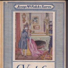 Livros antigos: LA VENTAFOCS - JOSEP Mª FOLCH I TORRES - ILUSTRACIONS JOAN JUNCEDA - ED MENTORA CIRCA 1930. Lote 233773265