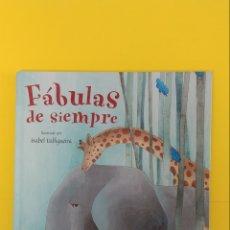 Libros antiguos: FABULAS DE SIEMPRE. EDITORIAL EVEREST. Lote 233862555