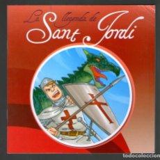Libros antiguos: LA LLEGENDA DE SANT JORDI - ARA LLIBRES. Lote 234134770