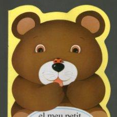 Libros antiguos: EL MEU PETIT ÓS - YVETTE BARBETTI - BEAUMONT PANINI.. Lote 234135135