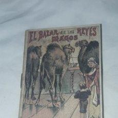 Livros antigos: ANTIGUO CUENTO MORAL DE CALLEJA EL BAZAR DE LOS REYES MAGOS 1901. Lote 234146060