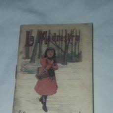 Libros antiguos: ANTIGUO CUENTO MORAL DE CALLEJA LA MADRASTRA 1901. Lote 234146210