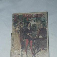 Livros antigos: ANTIGUO CUENTO MORAL DE CALLEJA EL MERCADER DE VENECIA 1901. Lote 234146580