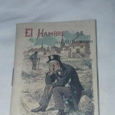 Livros antigos: ANTIGUO CUENTO MORAL DE CALLEJA EL HAMBRE DE UN MILLONARIO. Lote 234146625