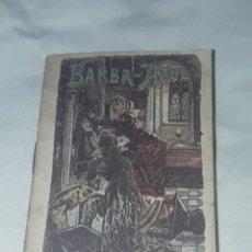 Livros antigos: ANTIGUO CUENTO MORAL DE CALLEJA BARBA-AZUL 1901. Lote 234146655