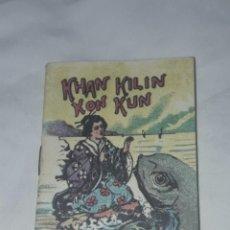 Libros antiguos: ANTIGUO CUENTO MORAL DE CALLEJA KHAN KILIN KON KUN. Lote 234146680