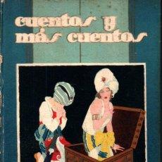 Libros antiguos: CUENTOS Y MÁS CUENTOS (CALLEJA PERLA). Lote 234532770